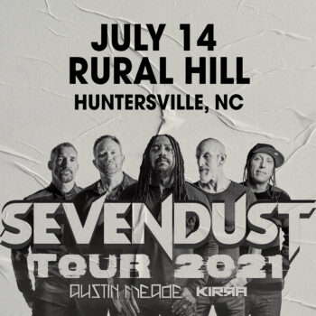 SEVENDUST w/Austin Meade & Kirra – The Pod Parties *Live*
